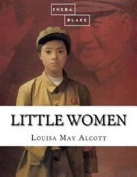 Little kvinnor - Louisa May Alcott  Sheba Blake - böcker (9781548273316)     Bokhandel