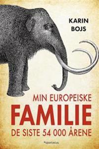 Min europeiske familie de siste 54 000 årene