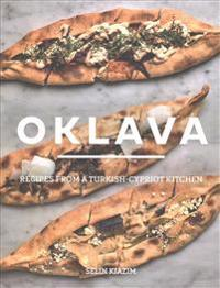 Oklava: Recipes from a Turkish-Cypriot Kitchen