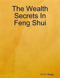 Wealth Secrets In Feng Shui