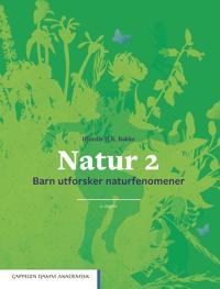 Natur 2; barn utforsker naturfenomener