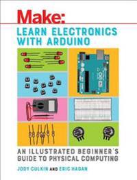 Make Learn Electronics With Arduino