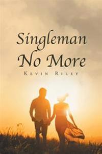 Singleman No More