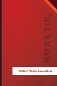 Billiard Table Assembler Work Log: Work Journal, Work Diary, Log - 126 Pages, 6 X 9 Inches