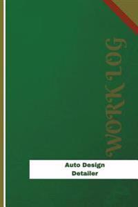 Auto-Design Detailer Work Log: Work Journal, Work Diary, Log - 126 Pages, 6 X 9 Inches