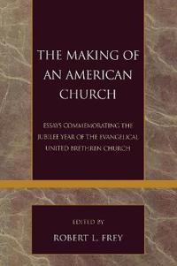 The Making of an American Church