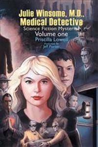 Julie Winsome, M.d., Medical Detective