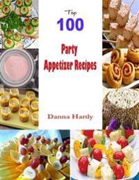 Top 100 Party Appetizer Recipes