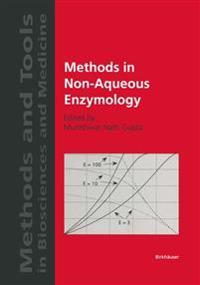 Methods in Non-Aqueous Enzymology