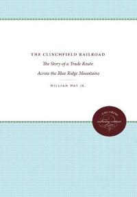 The Clinchfield Railroad