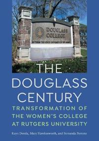The Douglass Century