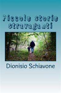 Piccole Storie Stravaganti: Sesso, Amore E Cani Da Pastore