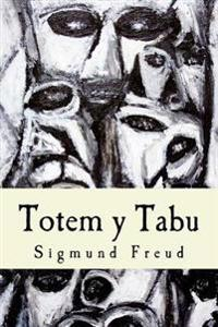 Totem y Tabu (Spanish Edition)