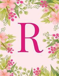 R: Monogram Initial R Notebook Pink Floral Hawaiian Haze Composition Notebook - Wide Ruled, 8.5 X 11, 110 Pages: Journal,