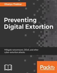 Preventing Digital Extortion