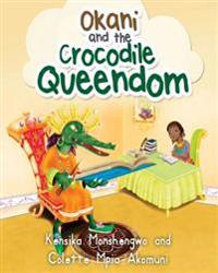 Okani and the Crocodile Queendom