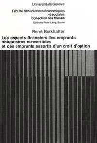 Les Aspects Financiers Des Emprunts Obligataires Convertibles Et Des Emprunts Assortis D'Un Droit D'Option