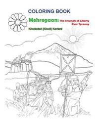 Coloring Book Mehregaan: The Triumph of Liberty Over Tyranny