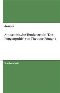 Antisemitische Tendenzen in 'Die Poggenpuhls' Von Theodor Fontane