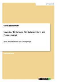 Investor Relations Fur Krisenzeiten Am Finanzmarkt