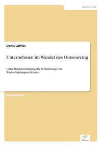 Unternehmen Im Wandel Des Outsourcing