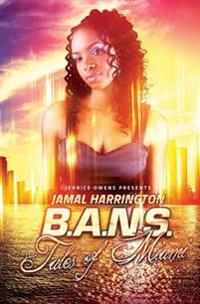 B.A.N.S.: Tales of Miami