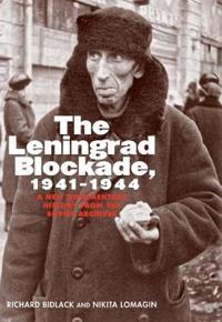 The Leningrad Blockade, 1941-1944