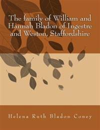 The Family of William and Hannah Bladon of Ingestre and Weston, Staffordshire