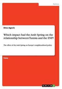 Which Impact Had the Arab Spring on the Relationship Between Tunisia and the Enp?