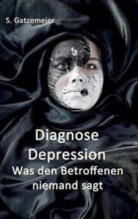 Diagnose Depression