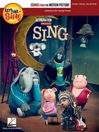Let's All Sing Songs from the Motion Picture Sing: Collection for Young Voices