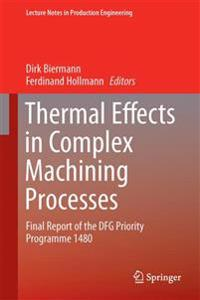 Thermal Effects in Complex Machining Processes
