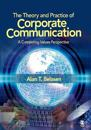 The Theory and Practice of Corporate Communication