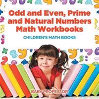 Odd and Even, Prime and Natural Numbers - Math Workbooks - Children's Math Books