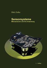Sensorsysteme: Mikrosensoren Und Ihre Anwendung