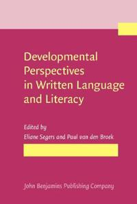 Developmental Perspectives in Written Language and Literacy