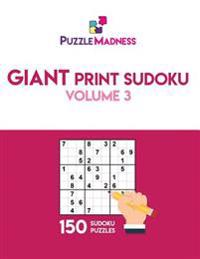 Giant Print Sudoku Volume 3: 150 Puzzles in 55pt Font Size