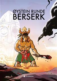 Berserk - Øystein Runde | Ridgeroadrun.org