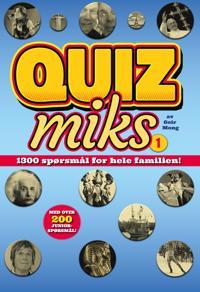 Quizmiks 1; 1300 spørsmål for hele familien - Geir Mong pdf epub