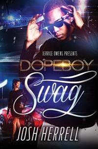 Dope Boy Swag
