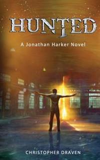 Hunted: A New Adult Supernatural Thriller: A Jonathan Harker Novel - Book 1