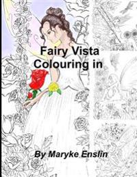 Fairy Vista Colouring in: Creative Ideas