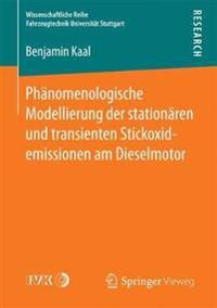 Ph nomenologische Modellierung Der Station ren Und Transienten Stickoxidemissionen Am Dieselmotor