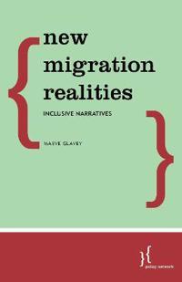 New Migration Realities: Inclusive Narratives