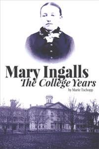 Mary Ingalls - The College Years