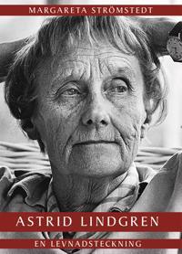Astrid Lindgren – en levnadsteckning