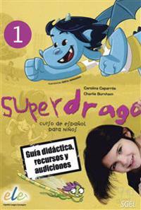 Superdrago 1. Curso de español para niños. Guía didáctica, recursos y audiciones (2 CD-ROMs)
