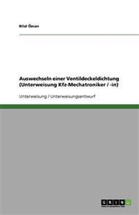 Auswechseln einer Ventildeckeldichtung (Unterweisung Kfz-Mechatroniker / -in)