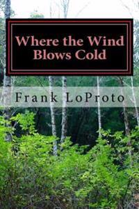 Where the Wind Blows Cold