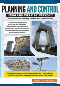 Planning & Control Using Primavera P6 Version 7